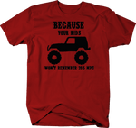 Because Your Kids Won't Remember 39.5 MPG Red T-Shirt