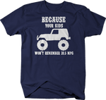 Because Your Kids Won't Remember 39.5 MPG Navy T-Shirt