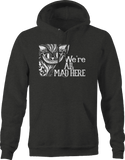 We're All Mad Here Cat Hatter Hoodie