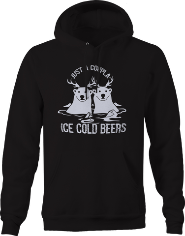 Just Couple Ice Cold Beers Deer Hunting Drinking Hoodie