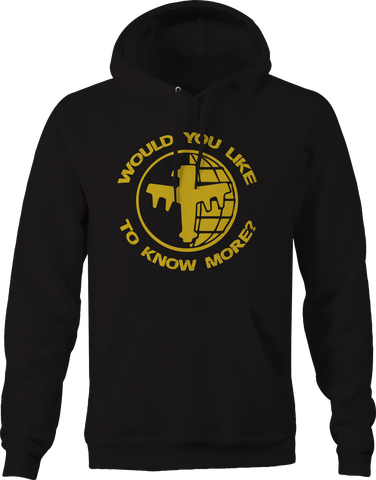 Would You Like to Know More?  Hoodie