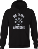 Go Team Awesome Lacrosse Soccer Basketball Volleyball Sports Hoodie