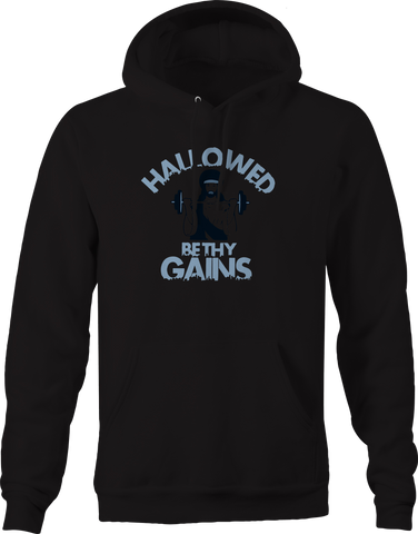 Hallowed Be Thy Gains Jesus Workout Gym  Hoodie
