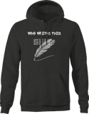 Who Writes This Sh*t Feather Quill Hoodie