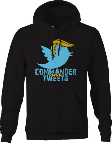 Commander and Tweets Trump Twitter Hoodie