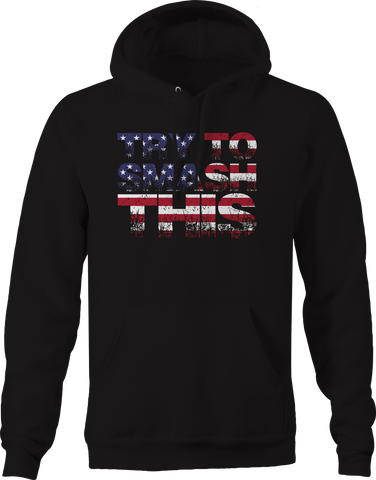 Try To Smash This American Flag Distressed Stripes Stars Hoodie