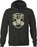 Nothing Goes Right Lift Workout Gym  Hoodie