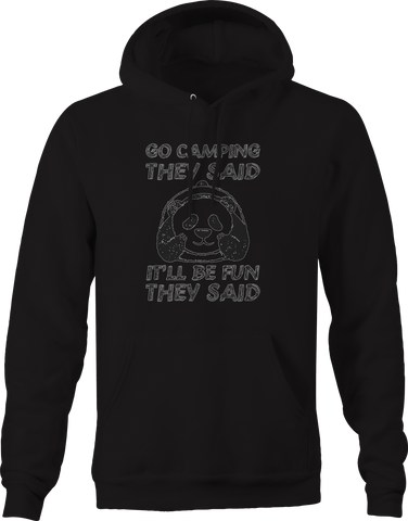 Go Camping They Said Be Fun Bear Hoodie