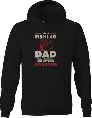 Fishing Dad Normal But More Awesome Hoodie