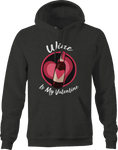 Wine is My Valentine Funny Drinking Single Hoodie