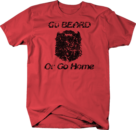 Go Beard or Go Home Distressed T-Shirt