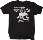 I Must Break You Russian Boxing Quote Rocky Movie Ivan Drago