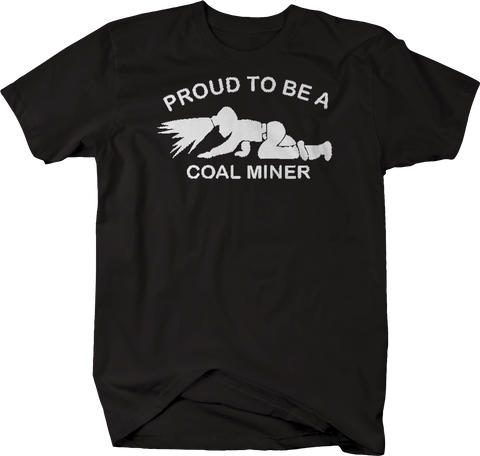 Proud to be a Coal Miner Miners Helmet Crawling Trade
