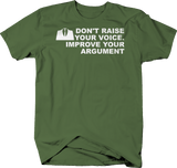 Don't Raise Your Voice Improve Argument Quote Gentlemen