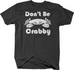 Don't Be Crabby Ocean Life Crab