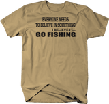 Everyone Believes in Something - Go Fishing