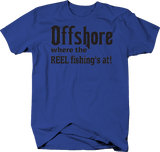 Offshore where the Reel Fishing's At!