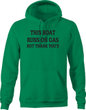 This Boat Runs on Gas, Not Thank You's