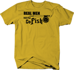 Real Men Still Play Go Fish Fishing Rod