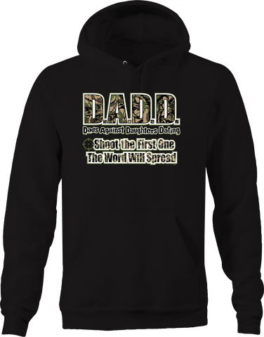 DADD Dads Against Daughters Dating Shoot First Hunting Camo Hoodie