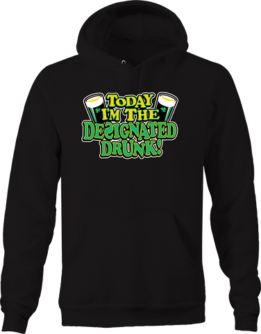 Today I'm Designated Drunk Funny Drinking Beer Pub Bar Happy Hoodie
