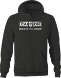 Caution Zero to Horny in 2.5 Beers Funny Drinking Love Romance Hoodie
