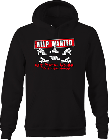 Help Wanted Many Position Available Start Right Away Funny Love Hoodie