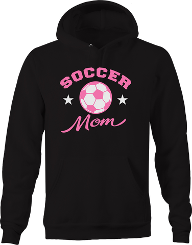 Soccer Mom Sports Team Champion Family Fun Athlete Star Winner Hoodie