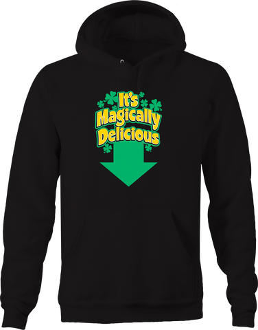 It's Magically Delicious Funny Sex Humor Love Romance Compassion Hoodie