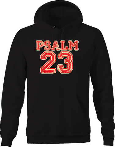 Psalm 23 Hope Faith Love Religion God Lord Savior Jesus Bible Hoodie