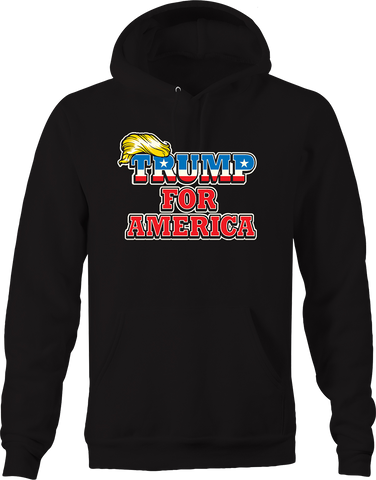 Trump for America USA America POTUS Freedom Leader Great Again Hoodie