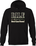 DILF Damn I Love Fishing Funny Humor Wilderness Nature Bass Tuna Hoodie
