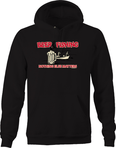 Beer and Fishing Nothing Else Matters Boating Hooked Fishermen Hoodie
