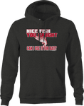 Nice Fish You Caught Can I Use It For Bait Funny Humor Fishing Hoodie