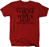 I Do What the Voices Wife's Head Tell Me To Do Funny Husband Married
