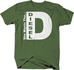 She Wants the Diesel Funny Trucking T-Shirt