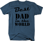 Best Dad in the World Father's Day Classic Gift Funny