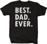 Best. Dad. Ever. Father's Day Gift Funny