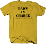 Father's Day Dad 's in Charge Unless Mom's Home Gift