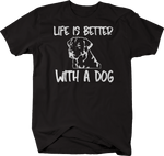 Life is Better with a Dog Lab Labrador Mutt Mix K9