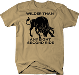 Wilder Than any 8 Second Ride Bull Bronco Riding Country