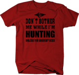 Don't Bother Me While Hunting Broadhead Bow Hunt