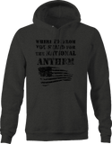 Where I'm From You Stand for National Anthem Flag Colin Football Hoodie