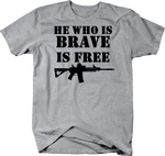 He Who is Brave is Free Military Quote AR15 Rifle Gun NRA
