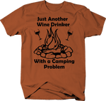 Just Another Wine Drinker with a Camping Problem Campfire