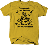 Camping is the Answer - Who Cares Question Campfire