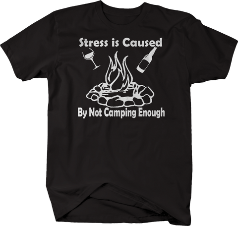 Stress is Caused by Not Camping Enough - Campfire