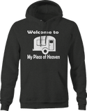 Welcome to My Piece of Heaven Camper RV Hoodie