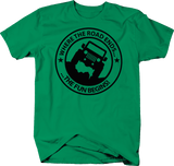 Where the Road Ends the Fun Begins Kelly Green Shirt