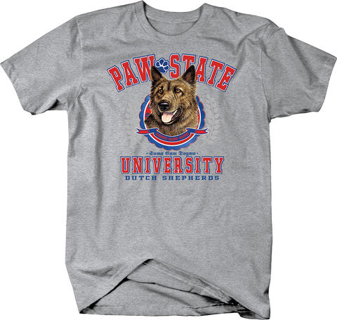 Paw State University Dutch Shepherds Dog Shirt